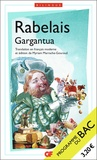 """Gargantua. Programme nouveau BAC 2022 1re - Parcours """"Le rire, un miroir du savoir"""", Edition bilingue français-ancien français"""