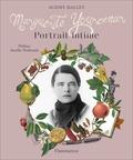 Marguerite Yourcenar. Portrait intime