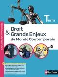 Droit et grands enjeux du monde contemporain Terminale. Edition 2021
