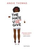 The Hate U Give. La haine qu'on donne