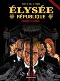 Elysée République Tome 4 : Pouvoir présidentiel