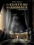 Le Château des animaux Tome 1 : Miss Bengalore