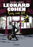 Leonard Cohen. Sur un fil