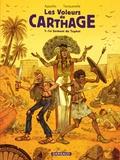 Les voleurs de Carthage Tome 1 : Le serment du Tophet