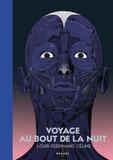 Voyage au bout de la nuit. Edition collector