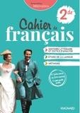Cahier de Français 2de. Cahier de l'élève, Edition 2021