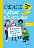 Français 3e Grevisse. Cahier d'exercices