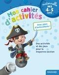 Mon cahier d'activités. Spécial garçons 4-5 ans