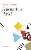 A nous deux, Paris !