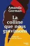 La colline que nous gravissons. Poème inaugural pour le pays, Edition bilingue français-anglais
