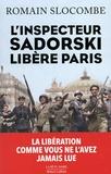 La trilogie de la guerre civile : L'inspecteur Sadorski libère Paris