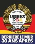 Urbex RDA. L'Allemagne de l'Est racontée par ses lieux abandonnés