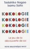Kokologie. Le jeu de la découverte de soi