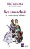 Beaumarchais. Un aventurier de la liberté