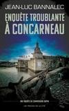 Enquête troublante à Concarneau. Une enquête du commissaire Dupin