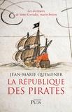 Les Aventures de Yann Kervadec, marin breton : La République des pirates. A frères et à sang
