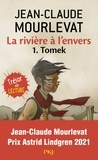 La rivière à l'envers Tome 1 : Tomek