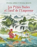Les P'tites Poules : Les P'tites Poules et l'oeuf de l'empereur