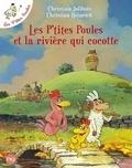 Les P'tites Poules Tome 18 : Les P'tites Poules et la rivière qui cocotte