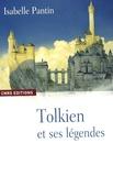 Tolkien et ses légendes. Une expérience en fiction