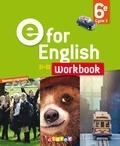 Anglais 6e E for English . Workbook, Edition 2016