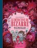 Le détective du bizarre Tome 2 : Billy Brouillard au pays des monstres