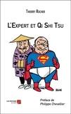 L'Expert et Qi Shi Tsu
