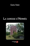 La caresse d'Hermès
