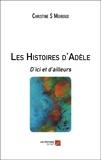 Les Histoires d'Adèle. D'ici et d'ailleurs