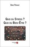 Quid du Stress ? Quid du Bien-Être ?