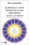 La pratique de la divine présence avec le divin verbe créateur. L'Ascension, unique véritable But