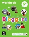 Anglais 5e A1-A2 Bloggers. Workbook, Edition 2017