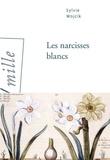 Les narcisses blancs