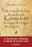 Petit crapahut dans le parler de Kaamelott à l'usage des pégus et du gratin