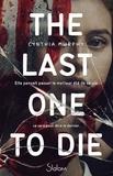 The Last One to Die