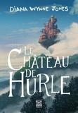 La Trilogie de Hurle Tome 1 : Le Château de Hurle