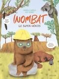 Wombat. Le super héros