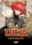 Lucja, a story of steam and steel Tome 1