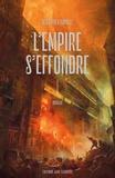 L'Empire s'effondre Tome 1