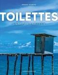 Toilettes. Un monde fabuleux