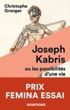 Joseph Kabris, ou les possibilités d'une vie. 1780-1822