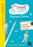 Physique Chimie Cycle 4. Mon carnet de labo