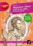 Mignonne, allons voir si la rose... et autres poèmes (1552-1578). Suivi d'une Anthologie sur la poésie amoureuse