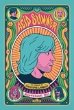 Acid Summer. Woodstock, 1969