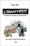L'Observateur Toubabou. Un reporteur français au Burkina Faso