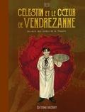 Célestin et le coeur de Vendrezanne. Un récit tiré des contes de la Pieuvre
