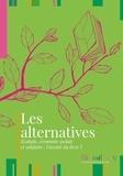 Les alternatives. Ecologie, économie sociale et solidaire : l'avenir du livre ?