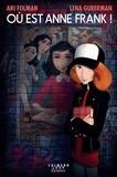 Où est Anne Frank ! L'amie imaginaire d'Anne Frank