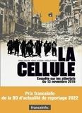 La Cellule. Enquête sur les attentats du 13 novembre 2015