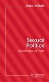 Sexual Politics. La politique du mâle